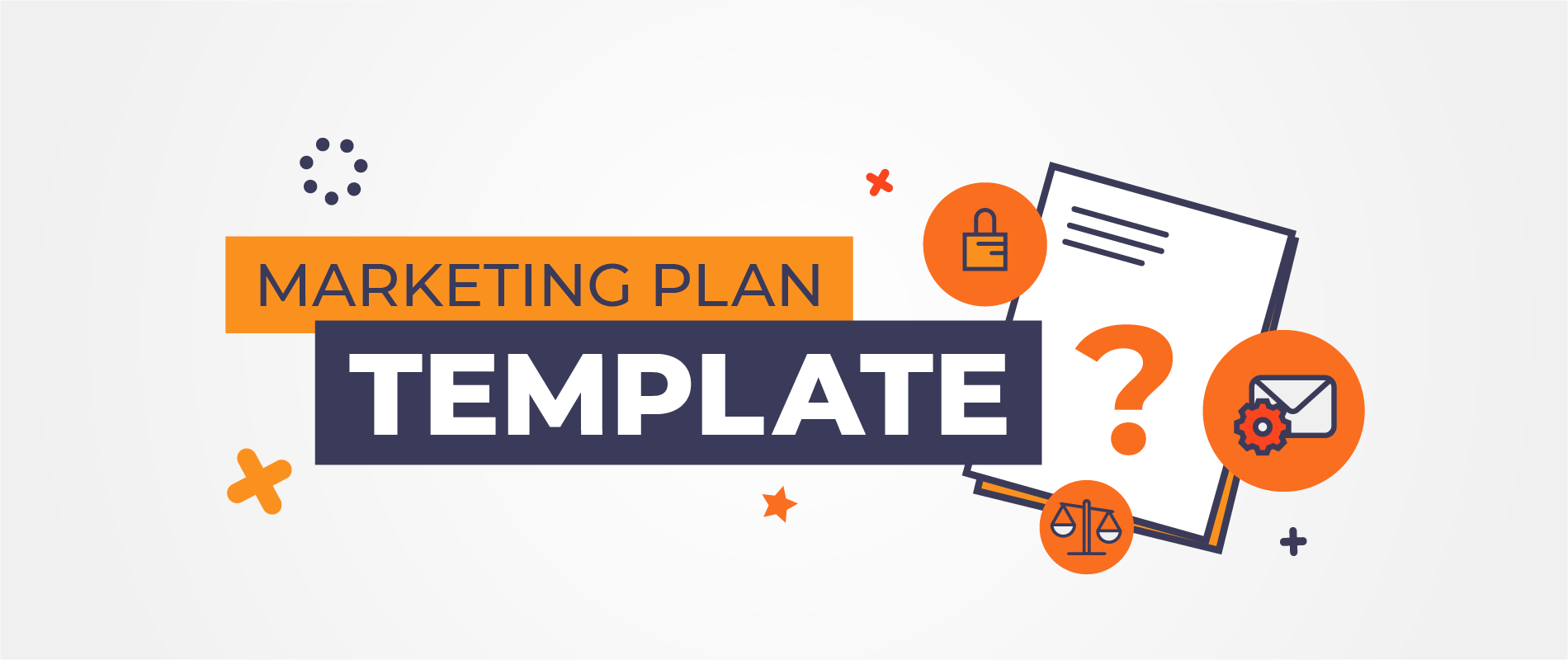 What is a Digital Marketing Plan Template-and why is it important?