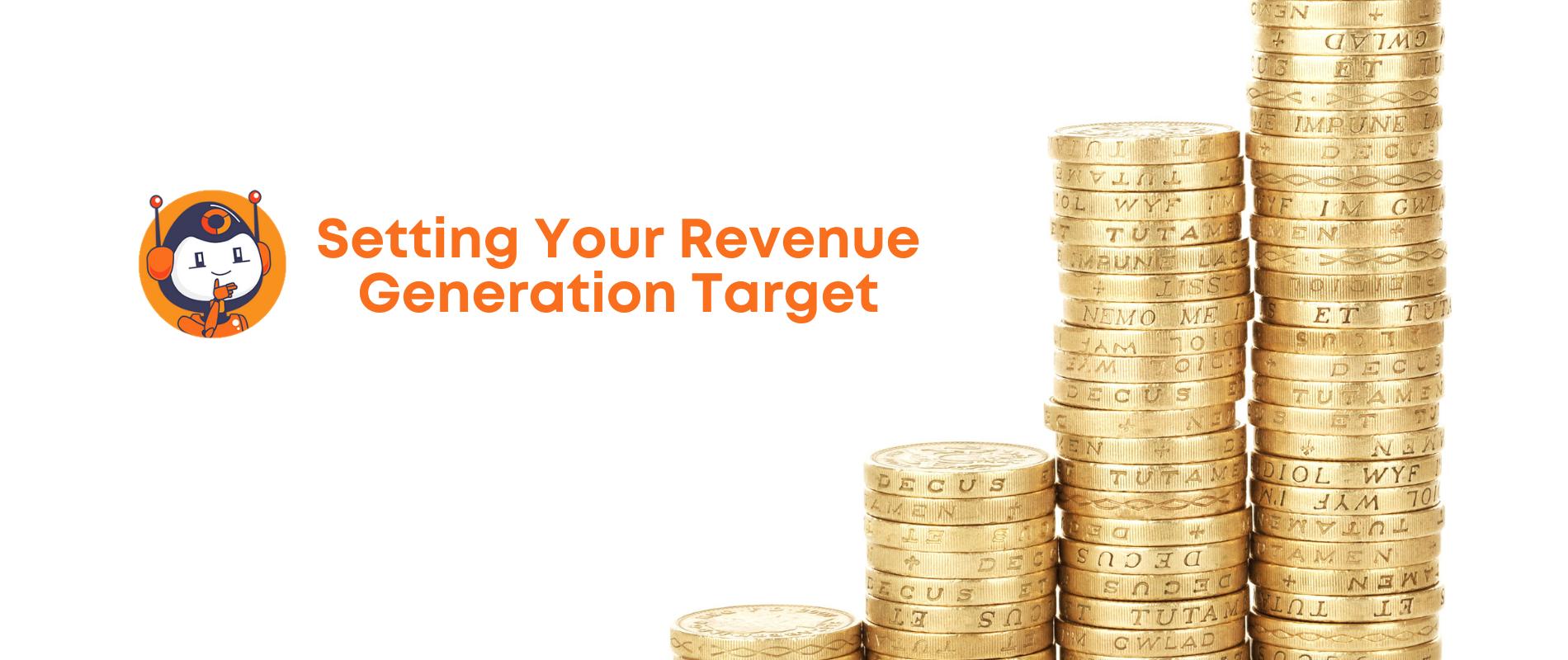 Setting your revenue generation target